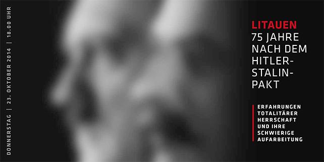 """EINLADUNG: Podiumsdiskussion """"Litauen 75 Jahre nach dem Hitler-Stalin-Pakt""""   23.10.2014, 18.00 Uhr   Akademie der Konrad-Adenauer-Stiftung, Tiergartenstraße 35, 10785 Berlin"""