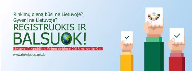 Kvietimas registruotis ir dalyvauti Lietuvos Respublikos Seimo rinkimuose 2016 m. spalio 9d.